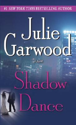 Shadow Dance By Garwood, Julie