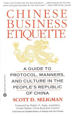 Chinese Business Etiquette By Seligman, Scott D./ Trenn, Edward J. (ILT)